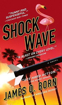 Shock Wave, Born, James O.