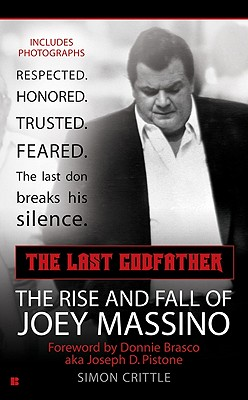 Image for The Last Godfather: The Rise and Fall of Joey Massino (Berkley True Crime)