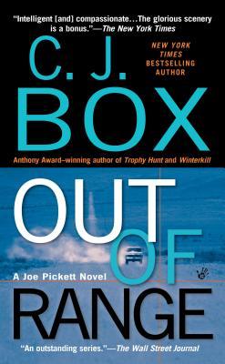 Out of Range (Joe Pickett Novels (Paperback)), C. J. BOX