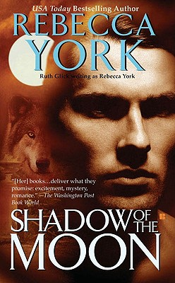 Shadow of the Moon (The Moon Series, Book 5), Rebecca York