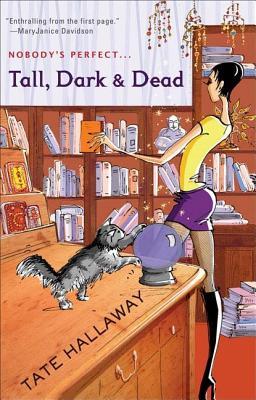 Tall, Dark & Dead (Garnet Lacey, Book 1), Hallaway, Tate