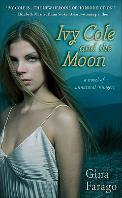 Ivy Cole and the Moon, Farago, Gina