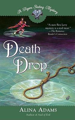 Death Drop, Adams, Alina