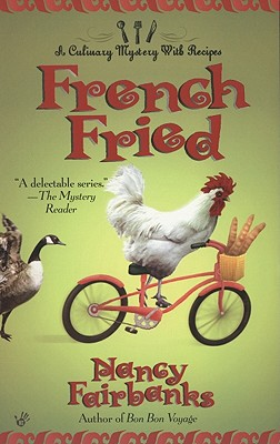 """French Fried (Culinary Mysteries with Recipes, No. 10)"", ""Fairbanks, Nancy"""