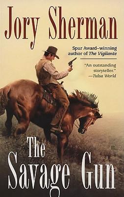 The Savage Gun, JORY SHERMAN