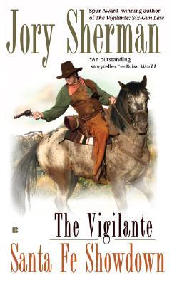 Image for The Vigilante: Santa Fe Showdown