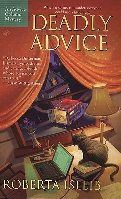 Deadly Advice (An Advice Column Mystery), Roberta Isleib