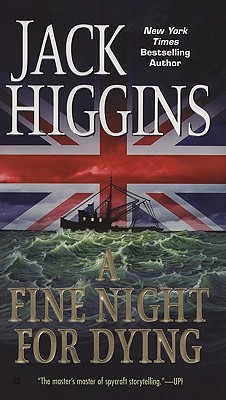 A Fine Night For Dying, Higgins, Jack
