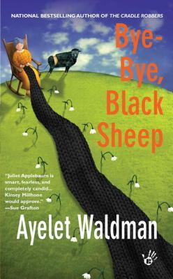 Bye-Bye, Black Sheep  A Mommy-track Mystery, Waldman, Ayelet