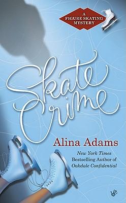 Skate Crime, Adams, Alina