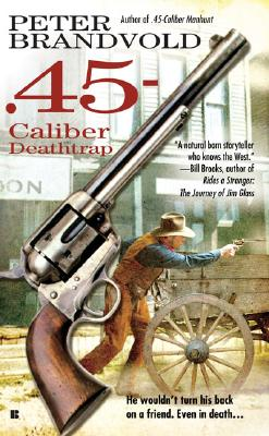 Image for .45-Caliber Deathtrap (Cuno Massey)