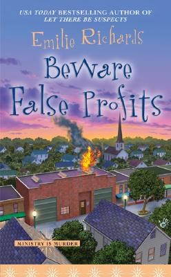 Beware False Profits (Ministry is Murder Mystery), Richards,Emilie