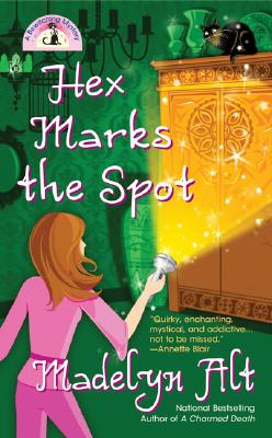 Hex Marks the Spot (Bewitching Mysteries, No. 3), MADELYN ALT