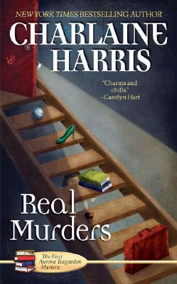 Real Murders (Aurora Teagarden Mysteries, Book 1), Charlaine Harris