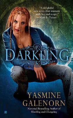 Darkling (Sisters of the Moon, Book 3), Yasmine Galenorn