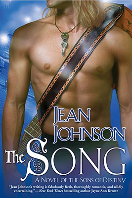 """""""The Song (The Sons of Destiny, Book 4)"""", """"Johnson, Jean"""""""
