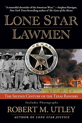 Image for Lone Star Lawmen: The Second Century of the Texas Rangers