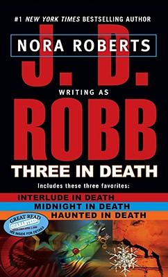 """Three in Death, """"Robb, J. D."""""""