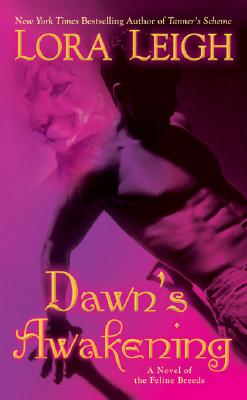 Dawn's Awakening (The Breeds, Book 4), LORA LEIGH