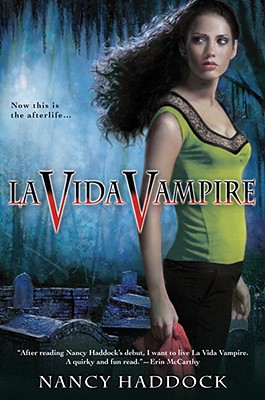 Image for La Vida Vampire (Oldest City Vampire, Book 1)