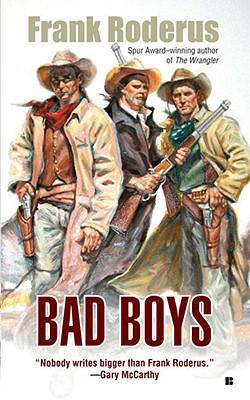 Image for Bad Boys (Berkley Western Novels)