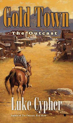 Image for Gold Town: The Outcast