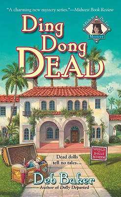 Image for Ding Dong Dead (A Dolls to Die For Mystery)