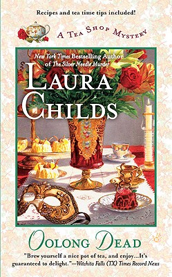 Oolong Dead (A Tea Shop Mystery), Laura Childs