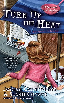 Image for Turn Up the Heat (A Gourmet Girl Mystery)