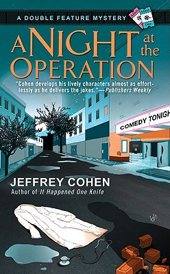 A Night at the Operation (A Double Feature Mystery), Jeffrey Cohen