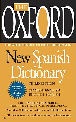 Image for The Oxford New Spanish Dictionary: Third Edition