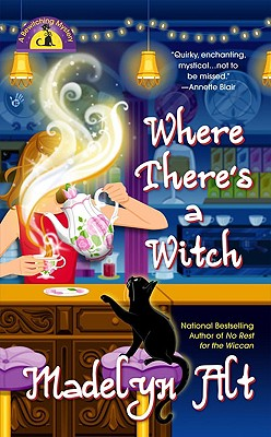 """Where There's a Witch (Bewitching Mysteries, No. 5)"", ""Alt, Madelyn"""