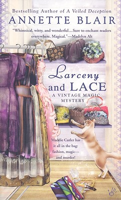Image for Larceny and Lace (A Vintage Magic Mystery)