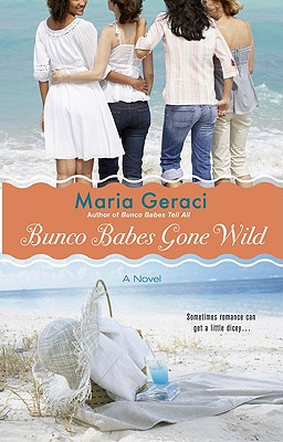 Bunco Babes Gone Wild, Maria Geraci