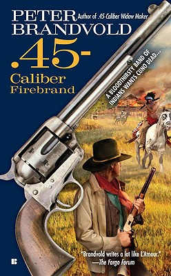 Image for .45-Caliber Firebrand