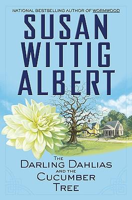 The Darling Dahlias and the Cucumber Tree (Darling Dahlias Mysteries), Albert, Susan Wittig