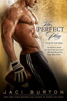 The Perfect Play (A Play-by-Play Novel), Jaci Burton