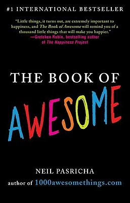 The Book of Awesome, Neil Pasricha