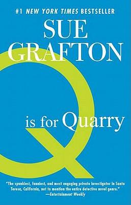 Q is for Quarry (Kinsey Millhone, Book 17), Grafton, Sue