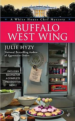 Image for Buffalo West Wing (A White House Chef Mystery)