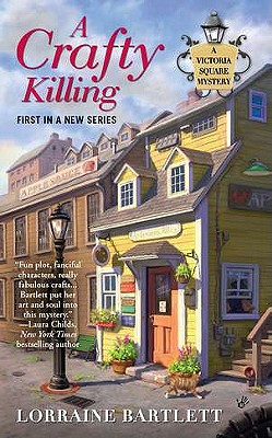 Image for A Crafty Killing (Victoria Square Mystery)