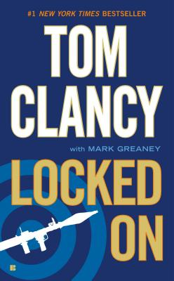 Locked On, Clancy, Tom; Greaney, Mark