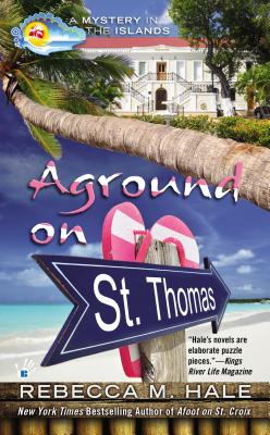 Aground on St. Thomas (Mystery in the Islands), Hale, Rebecca M.