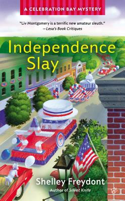 Image for Independence Slay (A Celebration Bay Mystery)