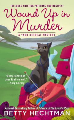 Image for Wound Up In Murder (A Yarn Retreat Mystery)