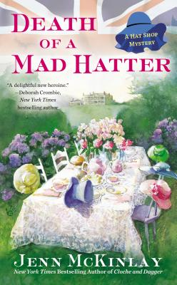 Death of a Mad Hatter (A Hat Shop Mystery)