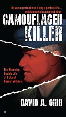 Image for Camouflaged Killer: The Shocking Double Life Colonel Russell Williams