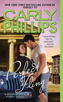 Perfect Fling (Serendipity's Finest), Carly Phillips