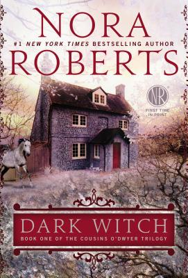 Dark Witch (Cousins O'Dwyer), Roberts, Nora
