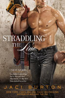 Image for Straddling the Line (A Play-by-Play Novel)